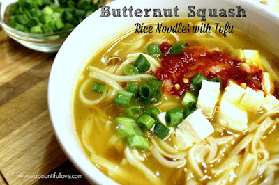 http://www.abountifullove.com/2015/09/butternut-squash-noodle-soup-with-tofu.html