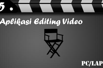 5 Aplikasi Editing Video di PC/Laptop yang Sering Digunakan