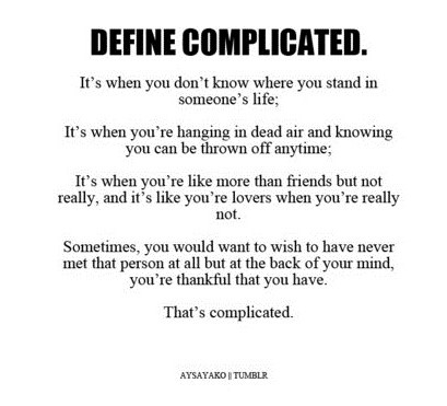 Its Complicated Relationship Quotes. QuotesGram