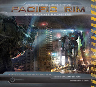 Pacific Rim: Man, Machines & Monsters by David S. Cohen and Guillermo del Toro