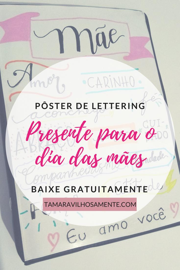 pôster de lettering para presentear no dia das mães - Tamaravilhosamente