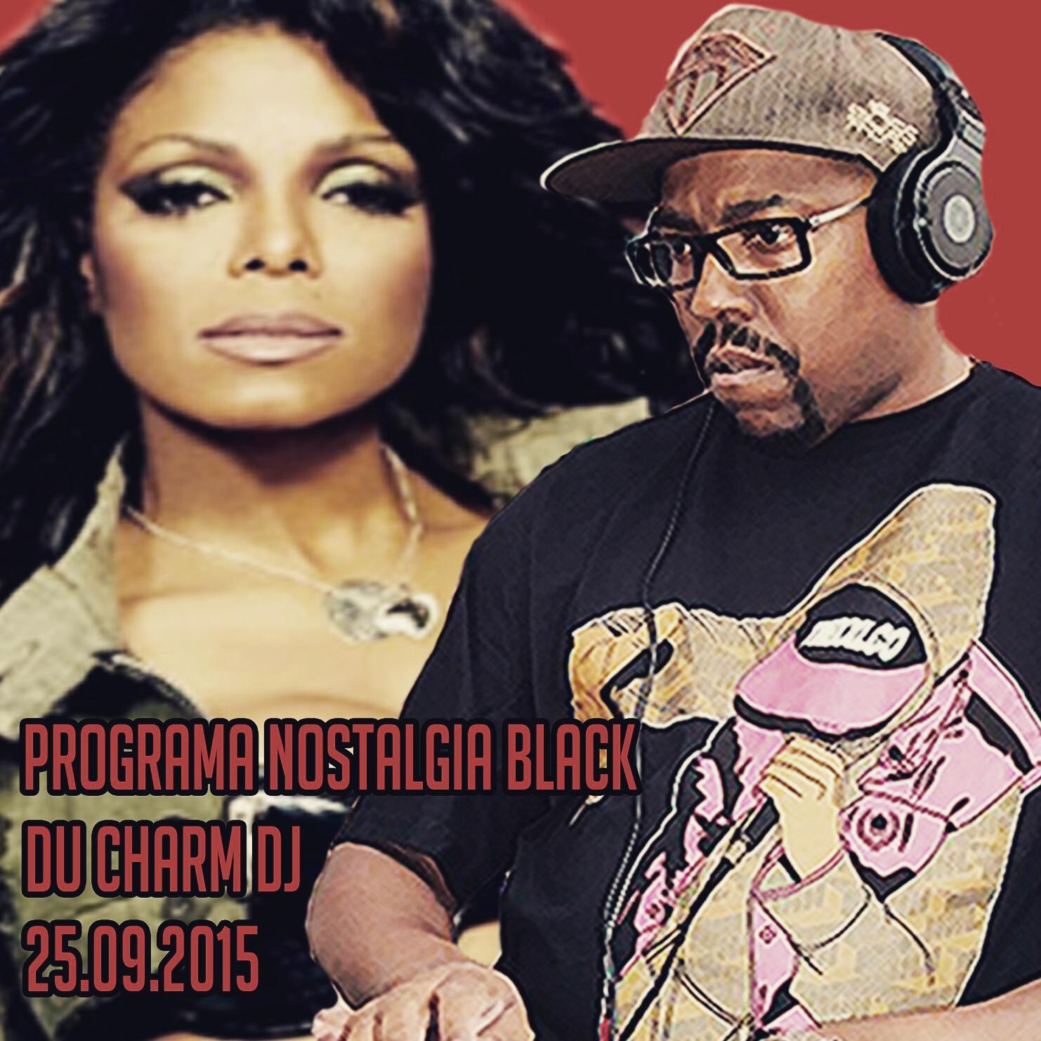 Programa Nostalgia Black Balada Black Du Charm Dj 25