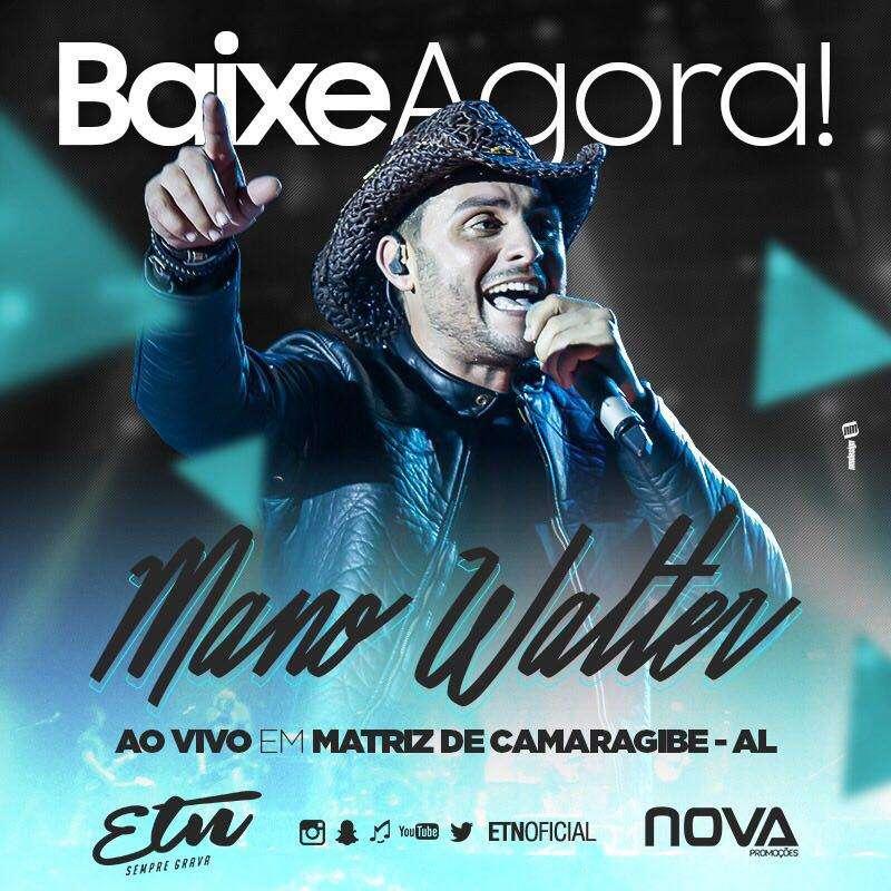 Mano Walter – Matriz de Camaragibe – AL – 24.04.2017