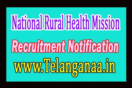 National Rural Health Mission NRHM Recruitment Notification 2017