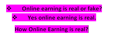 How Online Earning is real?