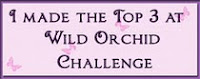I made the top 3 at Wild Orchid Challenge July 4, 2011