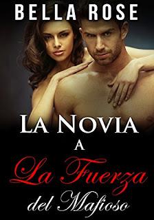 La Novia A La Fuerza Del Mafioso: Un Romance Mafia PDF
