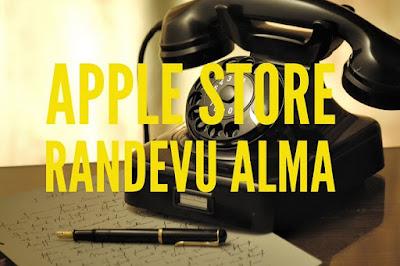 apple store rezervasyon