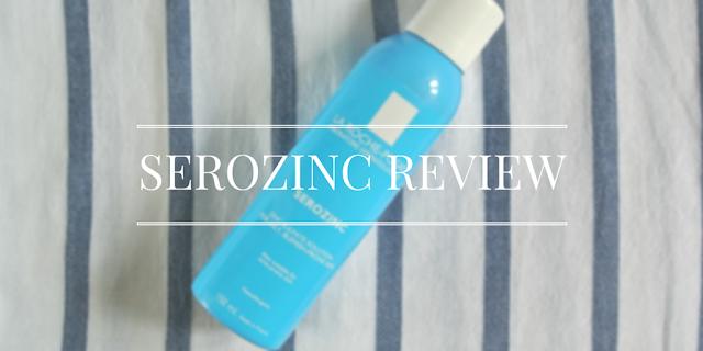 La Roche Posay Serozinc Review