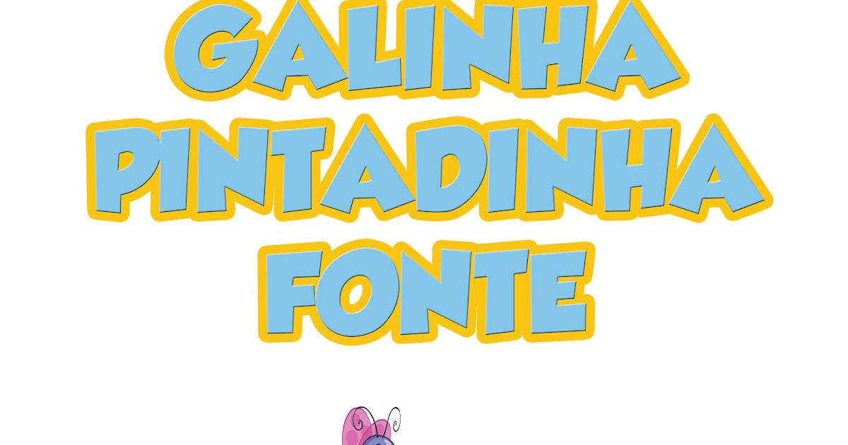 Suficiente Fonte Galinha Pintadinha para baixar! Grobold Fonte - Espaço  EB93
