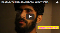 DAADHI - THE BEARD - PARODY AADAT SONG Telugu spoof short fun video 2016