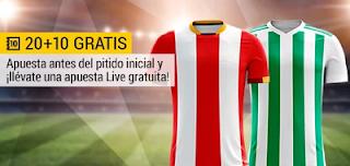 bwin promocion Girona vs Betis 13 abril