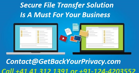 Secure File Transfer Solution Is A Must For Your Business