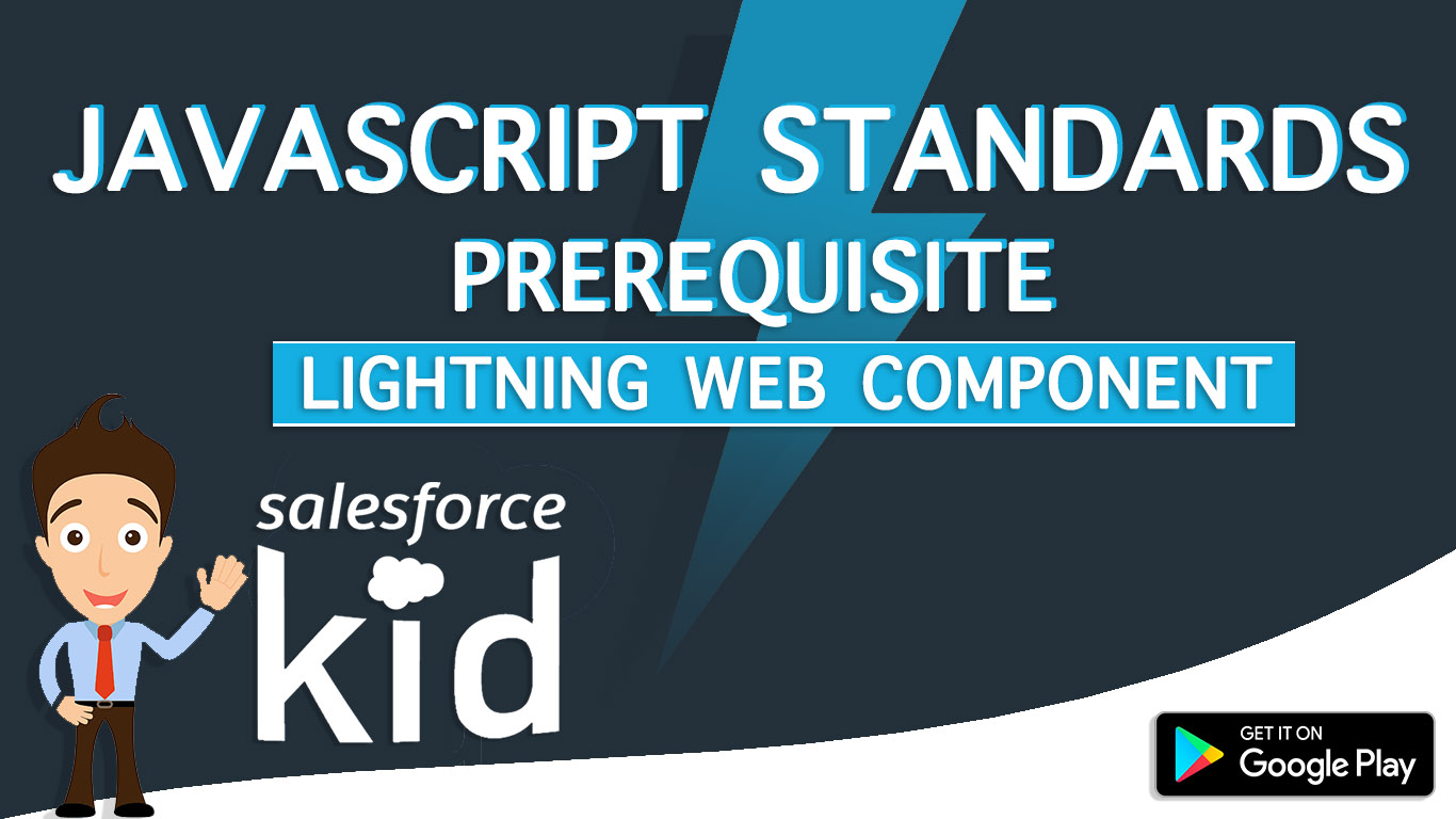 javascript standards for salesforce lightning web components (LWC)