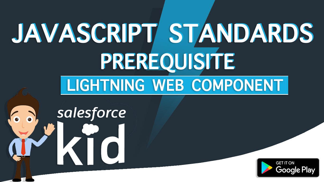 javascript standards for salesforce lightning web components (LWC)