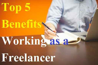 Top 5 Benefits Working as a Freelancer and How to Start Freelancing Work From Home | Freelancing Projects in hindi | delhi technical hindi blog !