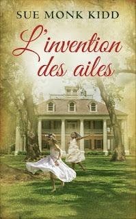 https://lacaverneauxlivresdelaety.blogspot.fr/2016/06/linvention-des-ailes-de-sue-monk-kidd.html