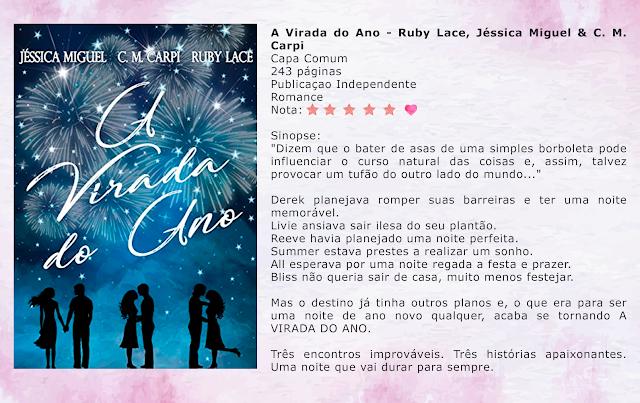 A Virada do Ano - Ruby Lace, Jéssica Miguel & C. M. Carpi