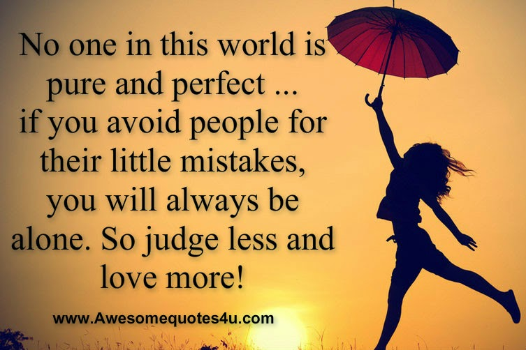 Awesome Quotes No One Is Perfect