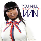 Jekalyn Carr You Will Win Christian Gospel Lyrics