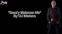 Sana'y Malaman Mo (Karaoke, Mp3, Minus One and Lyrics) By OJ Mariano