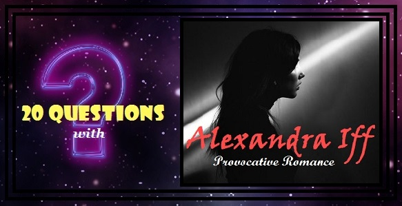 [20 Questions] ALEXANDRA IFF @Alexandra_Iff
