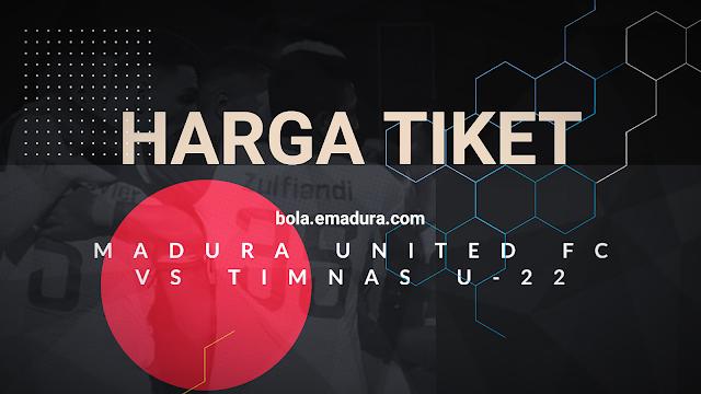 Harga Tiket Madura United vs Timnas Indonesia U-22