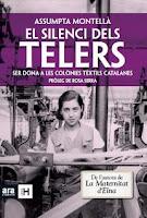 El silenci dels telers Ser dona a les colònies textils catalanes