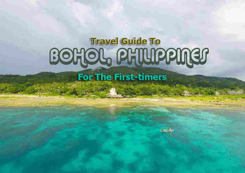 Travel Guide To Bohol For the First Timers Places To Stay Places To Eat Tourist Sites Diving Snorkeling Island Hopping Beaches Best of Philippines 2018