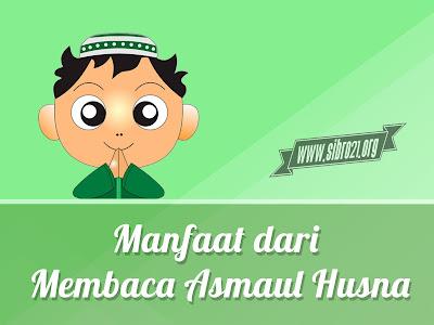 Manfaat dari Membaca Asmaul Husna