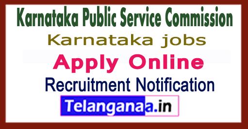 Karnataka Public Service Commission (KPSC) Recruitment Notification 2017 Apply