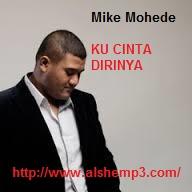 Download Lagu Ku Cinta Dirinya (Mike Mohede)