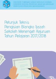 Juknis Pengisian Blangko Ijazah SMK 2018