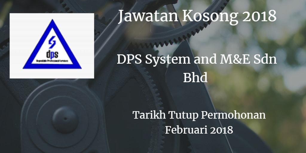 Jawatan Kosong DPS SYSTEM AND M&E SDN BHD Februari 2018