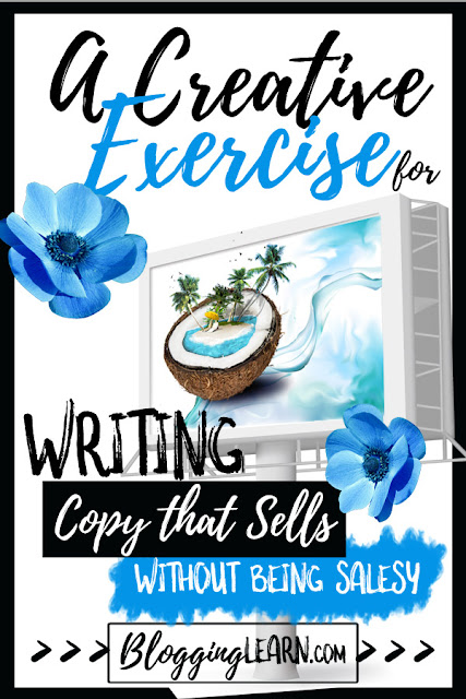 A Creative Exercise for Writing Good Copy that Sells without being Salesy: Write Good Sales Copy ♥ Get to know your customers day ♥ Sales Copywriting... on BloggingLearn.com