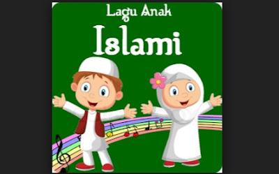 Kumpulan Lagu Anak Islam mp3 Terbaru