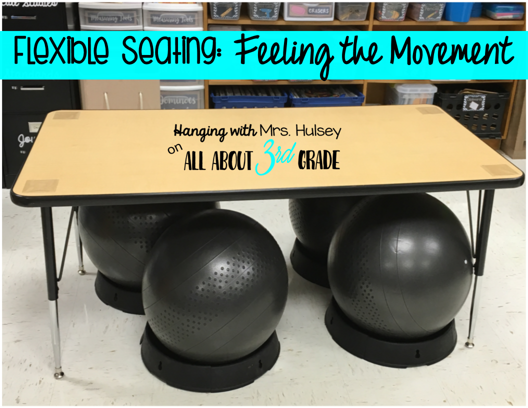 Awesome Flexible Seating: Feeling The Movement