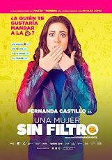 pelicula Una Mujer Sin Filtro (2018)