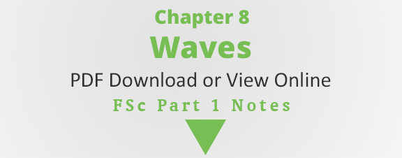 Bsc notes complete online pdf download physics 1st year chapter 8 waves chapter 8 notes fsc physics chapter 8 publicscrutiny Gallery