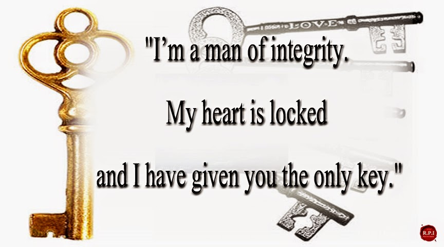 "New Realistic Love Quotes: ""I'm A Man Of Integrity. My"
