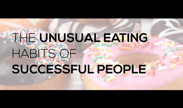 The Unusual Eating Habits of Successful People