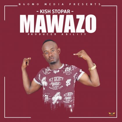 Download Audio | Kish Stopar - Mawazo (Singeli)