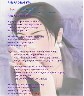 Lagu Manado : Pigi jo deng dia