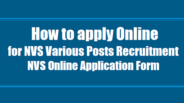 How to apply for NVS Recruitment