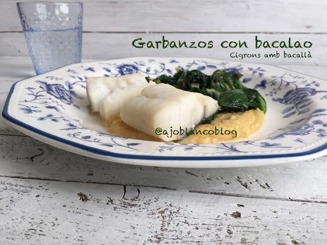 Garbanzos con bacalao, Cigrons amb bacallà - Ajoblanco
