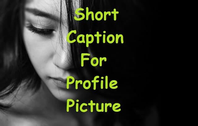 Caption For Profile Picture