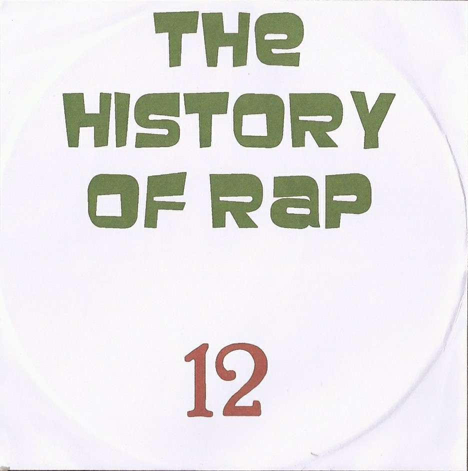 THE HISTORY  OF HIP HOP VOL. 12 - RARIDADE
