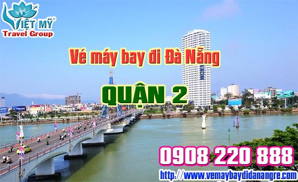 Vé máy bay đi Đà Nẵng quận 2