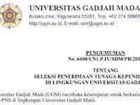 Seleksi Penerimaan Tenaga Kependidikan Tetap Di Lingkungan Universitas Gadjah Mada