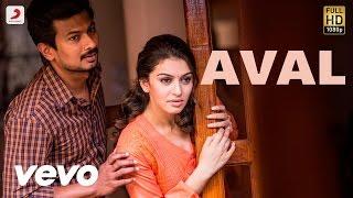 Manithan – Aval Lyric _ Udhayanidhi Stalin, Hansika _ Santhosh Narayanan
